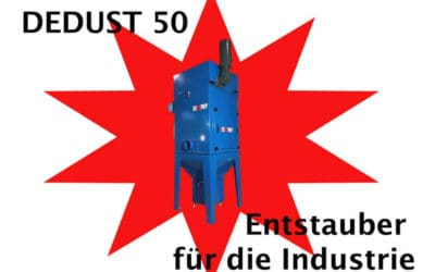 Der neue DEDUST 50 Entstauber für die Industrie